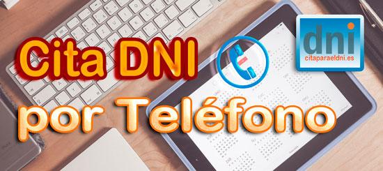 Información para pedir cita para DNI y Pasaporte por Teléfono