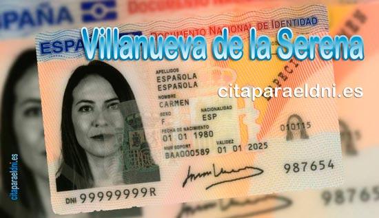 Cita previa para el DNI en Villanueva de la Serena – Oficina del DNI y Pasaporte - Para sacar por primera vez o renovar el DNI electronico, antiguo Carnet de Identidad, y el pasaporte