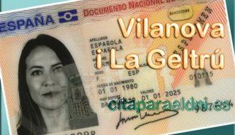 Cita previa DNI Vilanova i La Geltrú – Oficina DNI y Pasaporte - Para obtener por primera vez o renovar el DNI y el pasaporte