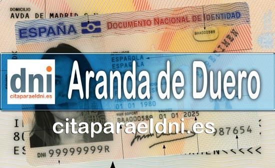 Cita previa DNI Aranda de Duero – Oficina DNI y Pasaporte - Para obtener por primera vez o renovar el DNI y el pasaporte