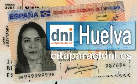 Cita previa DNI Huelva – Oficina DNI y Pasaporte - Para obtener por primera vez o renovar el DNI y el pasaporte