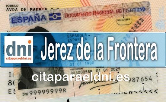 Cita previa DNI Jerez de la Frontera – Oficina DNI y Pasaporte - Para obtener por primera vez o renovar el DNI y el pasaporte