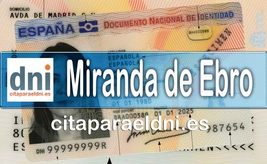 Cita previa DNI Miranda de Ebro – Oficina DNI y Pasaporte - Para obtener por primera vez o renovar el DNI y el pasaporte