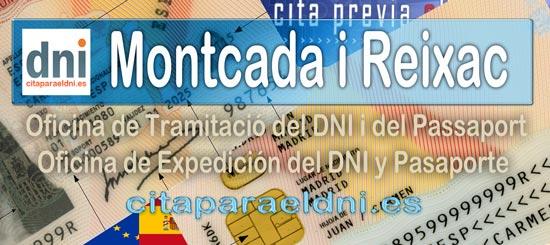 Cita previa DNI Montcada i Reixac – Oficina DNI y Pasaporte - Para obtener por primera vez o renovar el DNI y el pasaporte