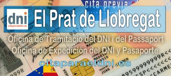 Cita previa DNI El Prat de Llobregat – Oficina DNI y Pasaporte - Para obtener por primera vez o renovar el DNI y el pasaporte