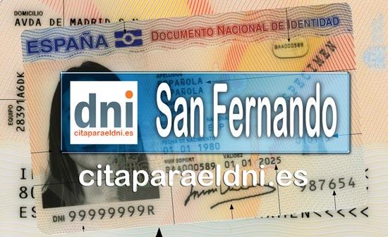 Cita previa DNI San Fernando – Oficina DNI y Pasaporte - Para obtener por primera vez o renovar el DNI y el pasaporte