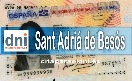 Cita previa DNI Sant Adriá de Besós – Oficina DNI y Pasaporte - Para obtener por primera vez o renovar el DNI y el pasaporte