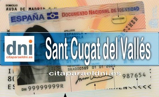 Cita previa DNI Sant Cugat del Vallés – Oficina DNI y Pasaporte - Para obtener por primera vez o renovar el DNI y el pasaporte
