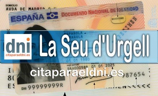 Cita previa DNI La Seu d'Urgell – Oficina DNI y Pasaporte - Para obtener por primera vez o renovar el DNI y el pasaporte