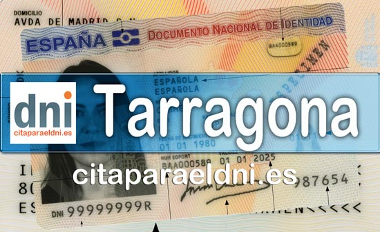 Cita previa DNI Tarragona – Oficina DNI y Pasaporte - Para obtener por primera vez o renovar el DNI y el pasaporte