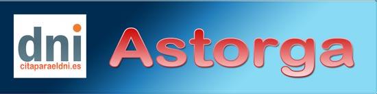 Renovar DNI y Pasaporte en Astorga. También puedes solicitarlo por primera vez