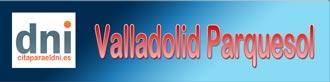 Renovar DNI y Pasaporte en Valladolid Parquesol. También puedes solicitarlo por primera vez