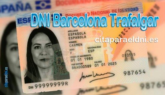 Cita previa DNI Barcelona Trafalgar – Oficina DNI y Pasaporte - Para obtener por primera vez o renovar el DNI y el pasaporte