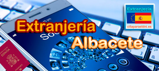 Extranjería en Albacete, Te informamos de los tramites que puedes realizar y la dirección, teléfono y cita previa extranjeria si es necesaria