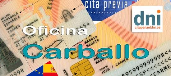 Cita previa para el DNI en Carballo – Oficina del DNI y Pasaporte - Para sacar por primera vez o renovar el DNI electronico, antiguo Carnet de Identidad, y el pasaporte
