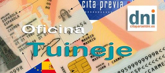 Cita previa para el DNI en Tuineje – Oficina del DNI y Pasaporte - Para sacar por primera vez o renovar el DNI electronico, antiguo Carnet de Identidad, y el pasaporte