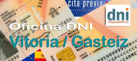 Cita previa para el DNI en Vitoria-Gasteiz – Oficina del DNI y Pasaporte - Para sacar por primera vez o renovar el DNI electronico, antiguo Carnet de Identidad, y el pasaporte