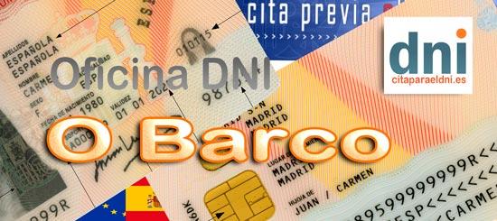 Cita previa para o DNI en O Barco - Oficina de DNI e Pasaportes - Para obter por primeira vez ou renovar o DNI electrónico, o antigo DNI e o pasaporte